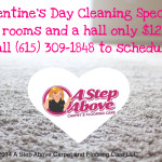 Valentine's Day Cleaning Special from A Step Above