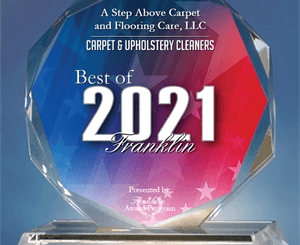 A Step Above Carpet and Flooring Care Receives 2021 Best of Franklin Award